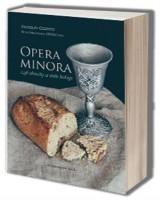 Opera Minora czyli okruchy ze stołu teologa