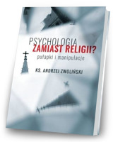 Psychologia zamiast religii?