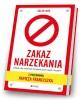 Zakaz narzekania Działaj aby zmieniać - okładka książki