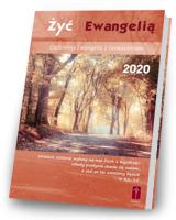 Żyć Ewangelią. Codzienna Ewangelia z rozważaniami 2020