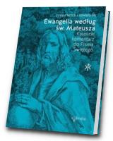 Ewangelia według św. Mateusza. Katolicki Komentarz do Pisma Świętego