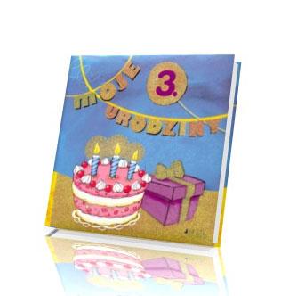 Moje 3 urodziny