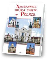 Najciekawsze miejsca święte w Polsce