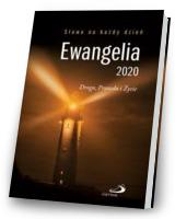 Ewangelia 2020. Droga, Prawda i Życie
