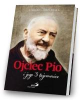 Ojciec Pio i jego 3 tajemnice