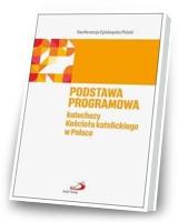 Podstawa programowa katechezy Kościoła katolickiego w Polsce