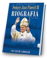 Święty Jan Paweł II. Biografia