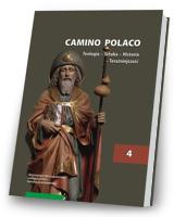 Camino Polaco. Teologia. Sztuka. Historia. Tom 4