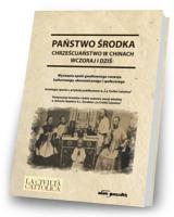 Państwo środka. Chrześcijaństwo - okładka książki