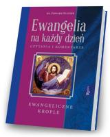 Ewangelia na każdy dzień. Krople Ewangeliczne