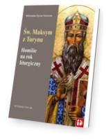 Homilie na rok liturgiczny. Św. Maksym z Turynu
