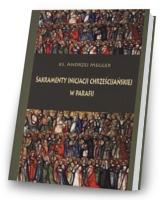 Sakramenty inicjacji chrześcijańskiej w parafii