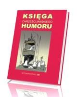 Księga chrześcijańskiego humoru. Żarty, anegdoty, zabawne historie