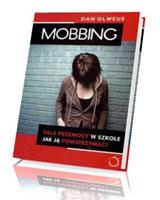 Mobbing. Fala przemocy w szkole. Jak ją powstrzymać?