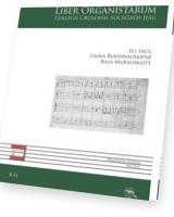 Liber Organistarum Colegii Crosensis...
