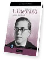 Dietrich von Hildebrand. Etyka wartości
