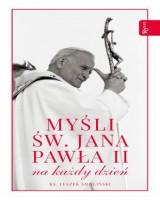 Myśli św. Jana Pawła II na każdy dzień