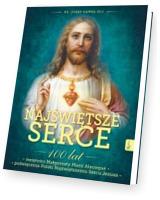 Najświętsze Serce 100 lat świętości Małgorzaty Marii Alacoque 100 lat poświęcenia Polski Najświętszemu Sercu Jezusa