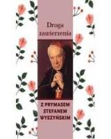 Droga zawierzenia z Prymasem Stefanem Wyszyńskim