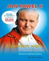 Jan Paweł II. Opowiem wam o moim - okładka książki