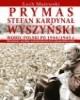 Prymas Stefan Kardynał Wyszyński - okładka książki