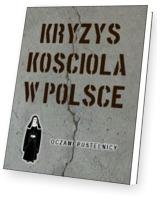 Kryzys Kościoła w Polsce. Oczami pustelnicy