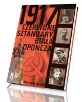 1917. Czerwone sztandary, biała opończa
