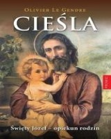 Cieśla. Święty Józef - opiekun rodzin