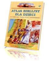 Atlas biblijny dla dzieci