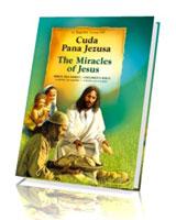 Cuda Pana Jezusa. Biblia dla dzieci po polsku i po angielsku