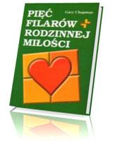 Pięć filarów rodzinnej miłości