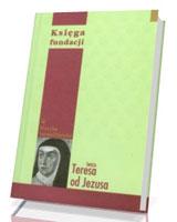 Księga fundacji. Seria: Klasyka karmelitańska