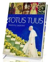 Totus Tuus. Madonny Papieskie