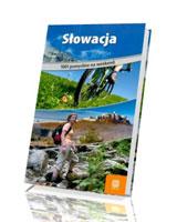 Słowacja. 1001 pomysłów na weekend