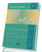 Lectio divina do Dziejów Apostolskich (3)
