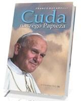 Cuda naszego Papieża