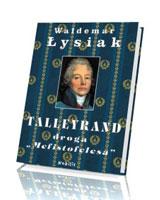 Talleyrand. Droga Mefistofelesa