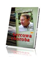 Sercowa choroba czyli moje życie w sztuce