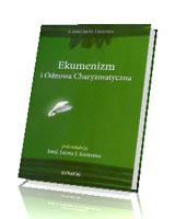 Ekumenizm i Odnowa Charyzmatyczna. II Dokument z Malines