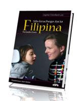 Filipina Siła kruchego życia. Świadectwo
