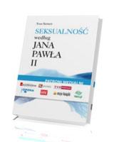 Seksualność według Jana Pawła II