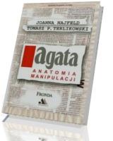 Agata. Anatomia manipulacji