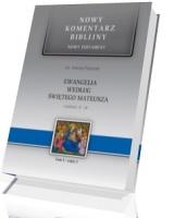 Ewangelia według św. Mateusza. Rozdziały 14-28. Seria: Nowy komentarz biblijny. Nowy Testament. Tom I cz. 2