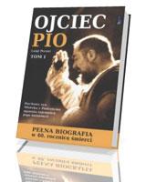 Ojciec Pio. Pełna biografia. Tom 1-2. KOMPLET