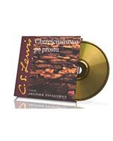 Chrześcijaństwo po prostu. Czyta: Zbigniew Zapasiewicz (CD mp3)