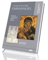 I dadzą Mu imię Emmanuel. Rozmowy o czytaniach liturgicznych okresu Adwentu. Ewangelia wg św. Łukasza
