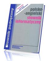 Polsko - angielski słownik informatyczny
