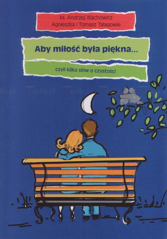 Aby miłość była piękna - Klub Książki Tolle.pl
