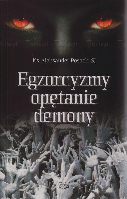 Egzorcyzmy, opętanie, demony - Klub Książki Tolle.pl