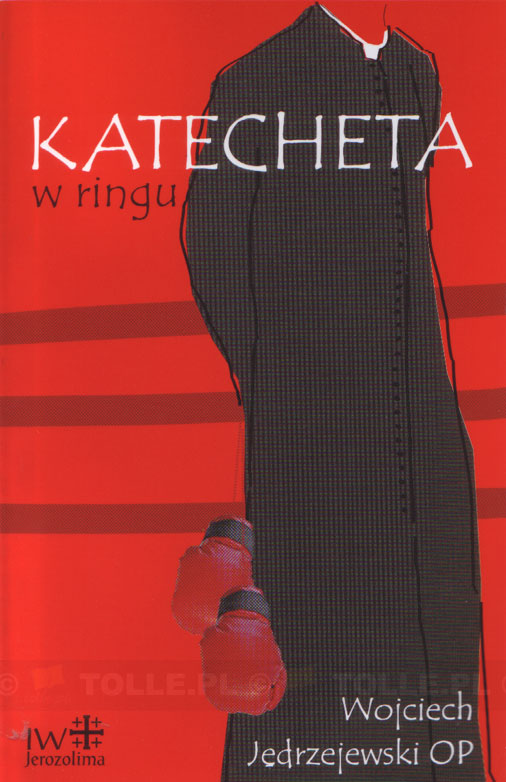 Katecheta w ringu - Klub Książki Tolle.pl